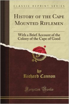 HISTORY OF THE CAPE MOUNTED RIFLEMEN