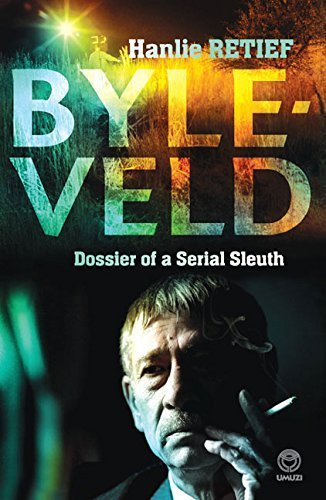 BYLEVELD Dossier of a Serial Sleuth