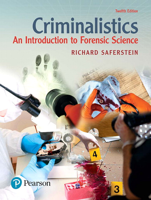 Criminalistics An Introduction to Forensic Science - 12th Edition