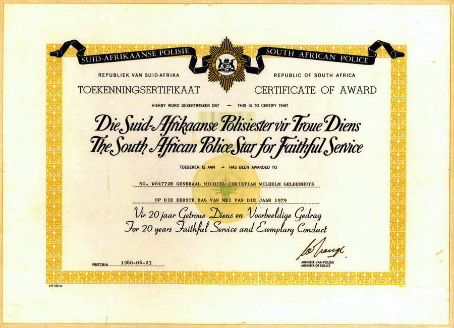 Certificate of Award: The South African Police Star for Faithful Service: General MCW Geldenhuys