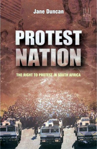 Protest Nation: The Right to Protest in South Africa