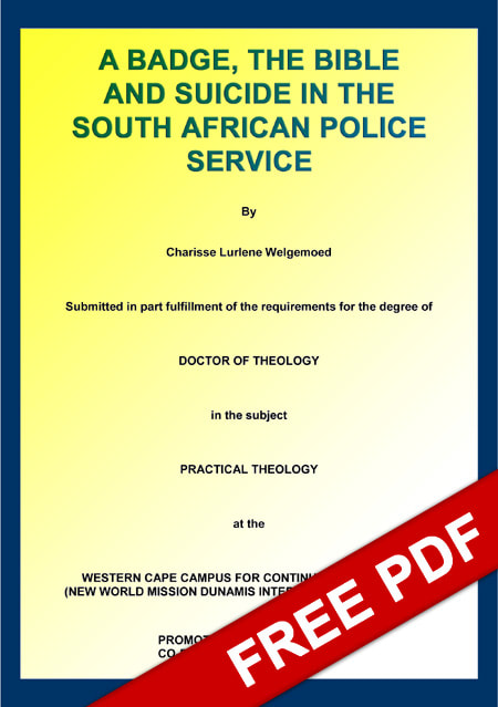 A BADGE, THE BIBLE AND SUICIDE IN THE SOUTH AFRICAN POLICE SERVICE